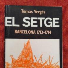 Libros de segunda mano: EL SETGE. TOMÀS VERGÉS.. Lote 165874793