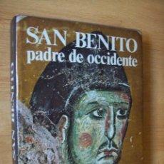 Libros de segunda mano: SAN BENITO. PADRE DE OCCIDENTE. BLUME. 1980.. Lote 199453360