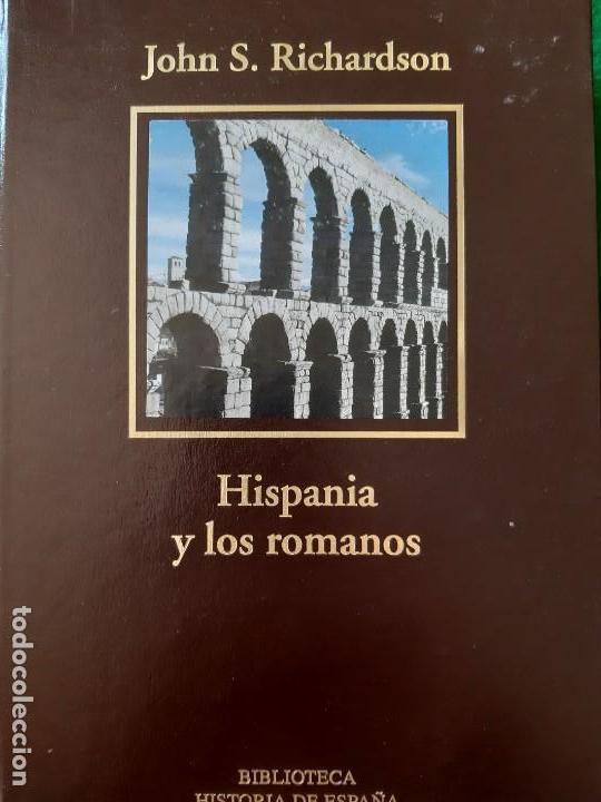 JOHN RICHARDSON. HISPANIA Y LOS ROMANOS (Libros de Segunda Mano - Historia Antigua)