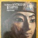 Libros de segunda mano: LA VIDA EN EL ANTIGUO EGIPTO / EUGEN STROUHAL / EDI. FOLIO / EDICIÓN 1992. Lote 166388334