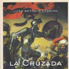 Libros de segunda mano: LA CRUZADA DEL SUR. Lote 166568790