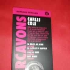 Libros de segunda mano: CARLES COLS, ILERCAVONS. Lote 166581362