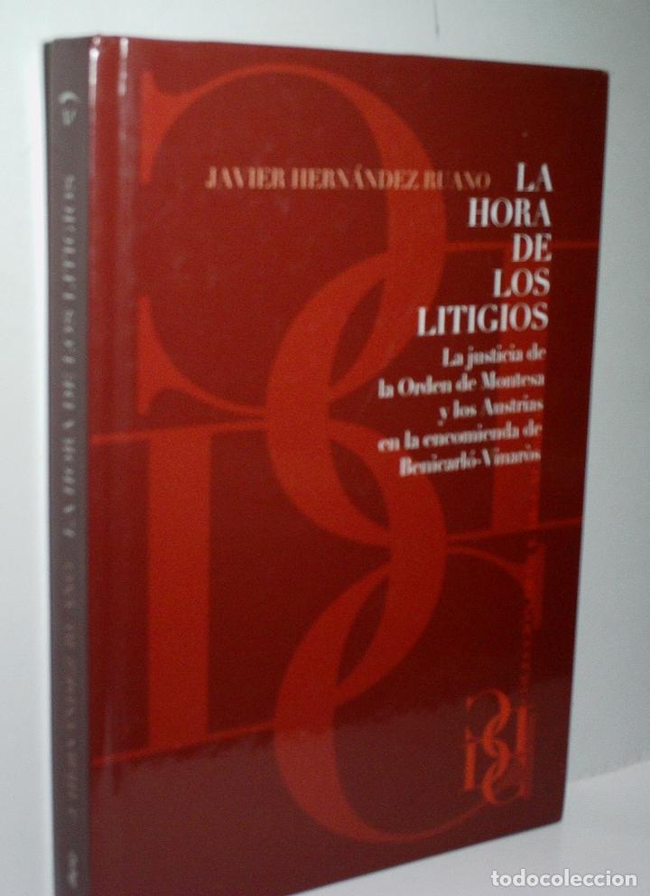 LA JUSTICIA DE LA ORDEN DE MONTESA Y LOS AUSTRIAS Y LA ENCOMIENDA DE BENICARLÓ-VINARÓS. 2006 (Libros de Segunda Mano - Historia Antigua)