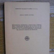 Libros de segunda mano: DOCUMENTOS REFERENTES A HIDALGUIAS, CABALLERIAS Y EXENCIONES ... AUTORA: AMALIA PRIETO CANTERO. Lote 167122568