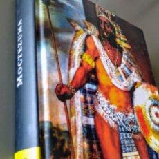 Libros de segunda mano: MOCTEZUMA, EL SEMIDIÓS DESTRONADO. BIOGRAFÍA. Lote 162645214