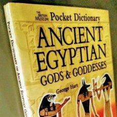 Libros de segunda mano: THE BRITISH MUSEUM POCKET DICTIONARY OF ANCIENT EGYPTIAN GODS AND GODDESSES.. Lote 167628488