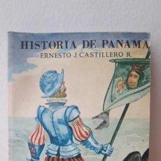 Libros de segunda mano: HISTORIA DE PANAMÁ. (ERNESTO J. CASTILLERO R.). Lote 167633900