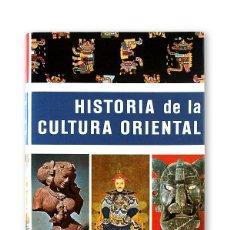 Libros de segunda mano: HISTORIA DE LA CULTURA ORIENTAL - EDITORIAL LABOR. Lote 167657616