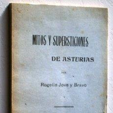 Libros de segunda mano: MITOS Y SUPERSTICIONES DE ASTURIAS-ROGELIO JOVE Y BRAVO / IMPRENTA LA COMERCIAL OVIEDO FACSÍMIL 1984. Lote 240774095