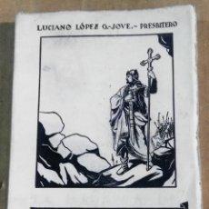 Libros de segunda mano: LUCIANO LÓPEZ G.-JOVE, COVADONGA, OVIEDO, 1945, 5ª EDICIÓN AUMENTADA E ILUSTRADA. Lote 167858708