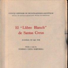 Libros de segunda mano: EL LLIBRE BLANCH DE SANTAS CREUS (ED. DE F. UDINA, 1947) SIN USAR. Lote 167883152