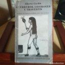 Libros de segunda mano: GUERREROS,CHAMANES Y TRAVESTIS--ALBERTO CARDIN-TUSQUETS EDITORES 1ª EDICION-1984. Lote 168376396