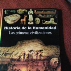 Libros de segunda mano: AS PRIMERAS CIVILIZACIONESHISTORIA DE LA HUMANIDADLAROUSSE . Lote 168645420