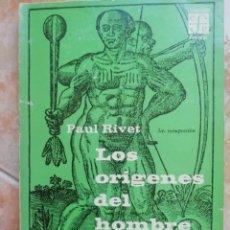 Libros de segunda mano: LOS ORÍGENES DEL HOMBRE AMERICANO. PAUL RIVET. 1969. Lote 168755676