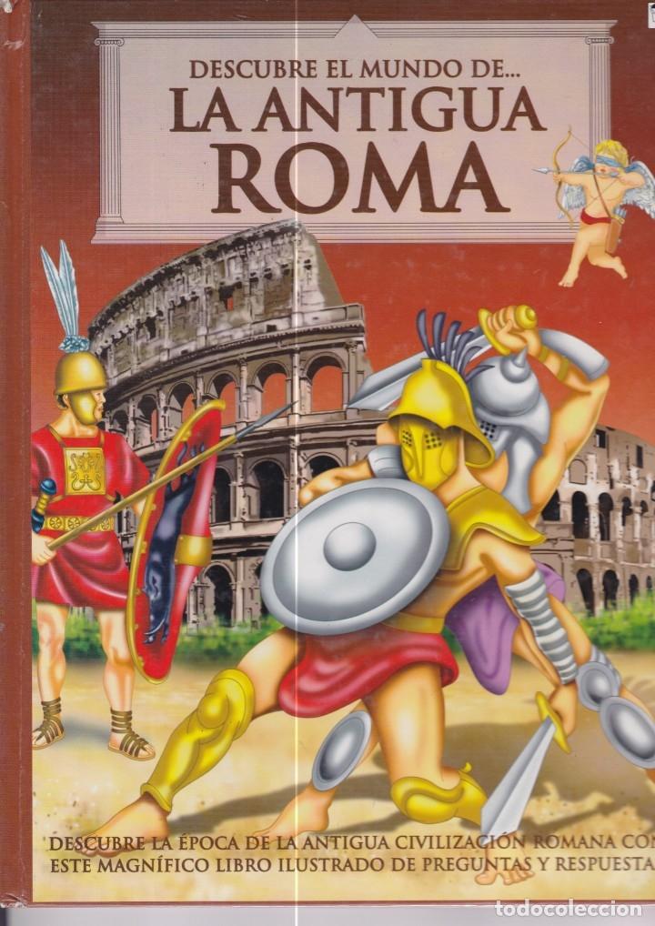 DESCUBRE EL MUNDO DE LA ANTIGUA ROMA. Y UN LIBRO SORPRESA DE REGALO (Libros de Segunda Mano - Historia Antigua)