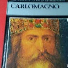 Libros de segunda mano: CARLOMAGNO .PROTAGONISTAS DE LA CIVILIZACIÓN . ED.DEBATE / ÍTACA. Lote 170010477