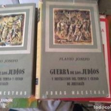 Libros de segunda mano: GUERRA DE LOS JUDÍOS Y DESTRUCCIÓN DEL TEMPLO Y CIUDAD DE JERUSALÉN. FLAVIO JOSEFO. OBRA COMPLETA.. Lote 170515936