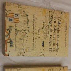 Libros de segunda mano: COMERCIO DE ESPAÑA CON AMERICA EN EPOCA DE FELIPE II.. Lote 171280139