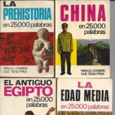 Libros de segunda mano: 4 LIBRITOS. LA PREHISTORIA,LA EDAD MEDIA,EL ANTIGUO EGIPTO Y CHINA EN 25000 PALABRAS.. Lote 171324014