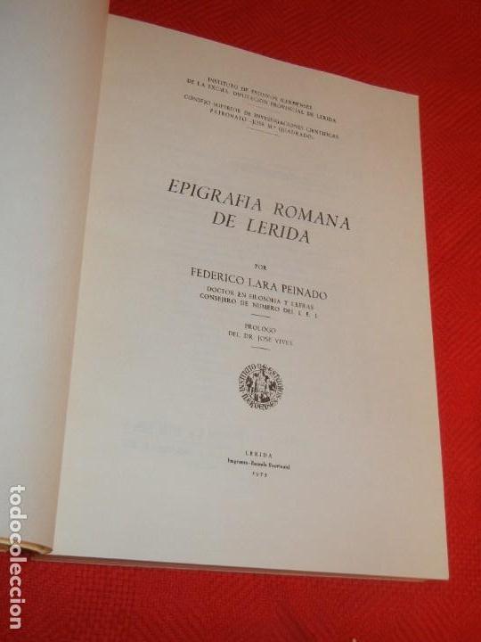 Libros de segunda mano: EPIGRAFIA ROMANA DE LERIDA, DE FEDERICO LARA PEINADO, 1973 - CON DEDICATORIA AUTOR - Foto 3 - 171503710