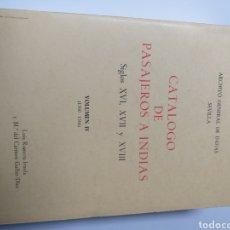 Libros de segunda mano: HERÁLDICA . CATÁLOGO DE PASAJEROS A INDIAS .SIGLOS XVI XVII Y XVIII .VOLUMEN IV 1560 1566. Lote 171535735