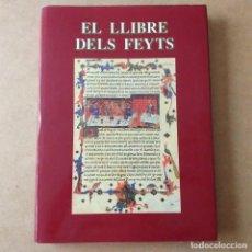 Libros de segunda mano: EL LLIBRE DELS FEYTS . VICENT GARCÍA ED. 1989.. Lote 171625049