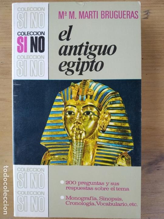 EL ANTIGUO EGIPTO DE MA. M. MARTÍ BRUGUERAS (Libros de Segunda Mano - Historia Antigua)