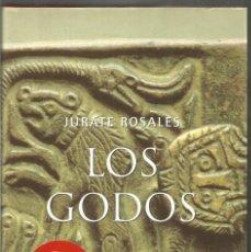 Libros de segunda mano: JURATE ROSALES. LOS GODOS. ARIEL. Lote 172372854