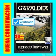 Libros de segunda mano: GARALDEA - SOBRE EL ORÍGEN DE LOS VASCOS Y SU RELACIÓN CON LOS GUANCHES - FEDERICO KRUTWIG - RARO. Lote 172401248