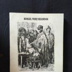 Libros de segunda mano: EL BANDOLERISMO ANDALUZ DE MANUEL PÉREZ REGORDAN (VOLUMEN I). Lote 172710434