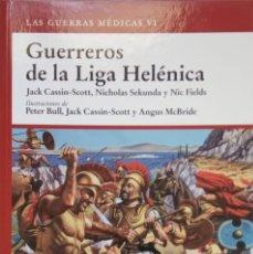 Libros de segunda mano: GUERREROS DE LA LIGA HELÉNICA - J. CASSIN-SCOTT, N. SEKUNDA Y NIC FIELDS - OSPREY. Lote 172782353