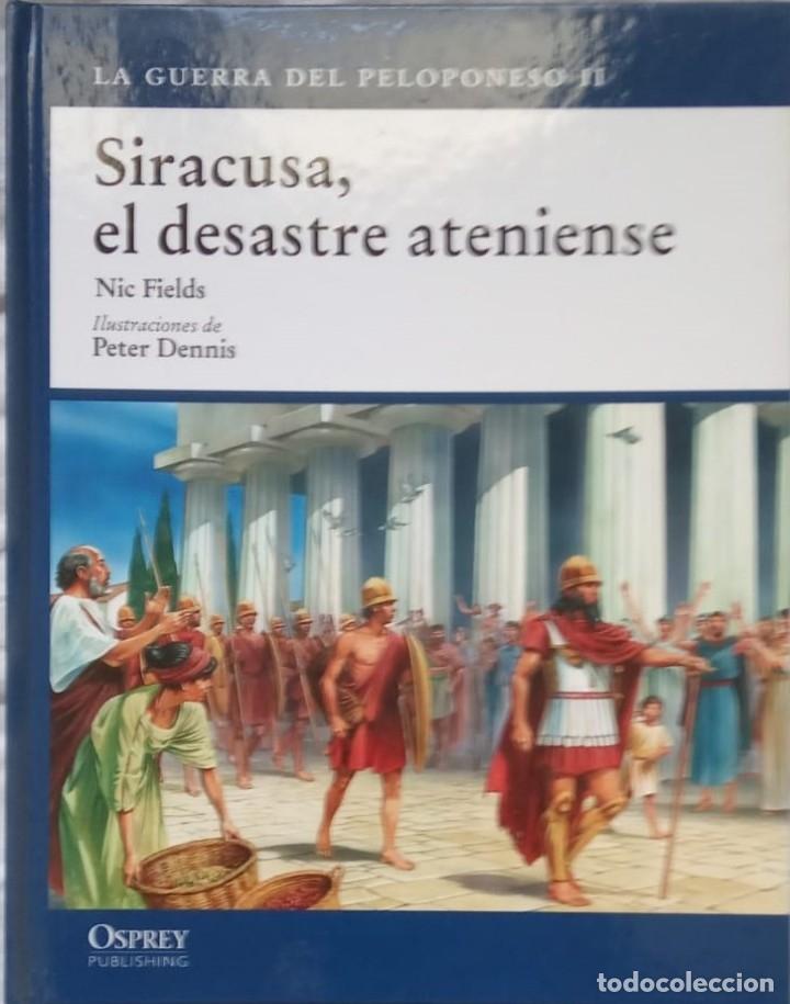 SIRACUSA, DESASTRE ATENIENSE- NIC FIELDS - OSPREY (Libros de Segunda Mano - Historia Antigua)