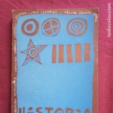 Libros de segunda mano: HISTORIA DE GALICIA. XOSÉ BARREIRO, FRANCISCO CARBALLO, ANSELMO LÓPEZ Y FELIPE SENÉN.. Lote 172786443