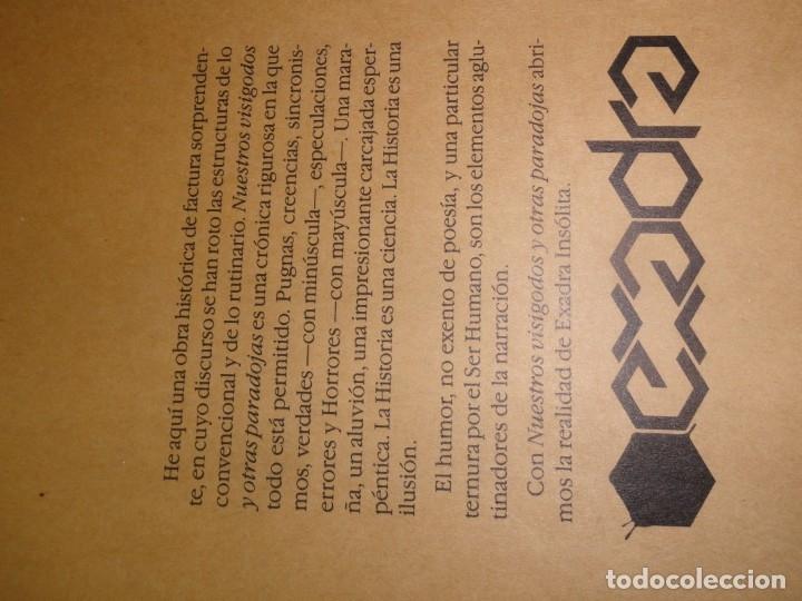 Libros de segunda mano: Nuestros Visigodos y Otras Paradojas - Pedro Gordon - Foto 4 - 172846277