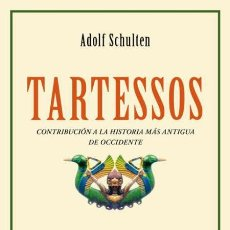 Libros de segunda mano: TARTESSOS. ADOLF SCHULTEN. NUEVO. Lote 180902232