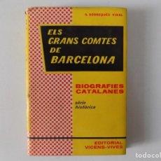 Libros de segunda mano: LIBRERIA GHOTICA. SOBREQUÉS. ELS GRANS COMTES DE BARCELONA. BIOGRAFIES CATALANES. 1961. Lote 173501415