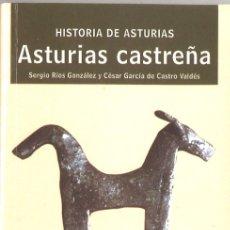 Libros de segunda mano: ASTURIAS CASTREÑA. HISTORIA DE ASTURIAS. 1998. Lote 173527702