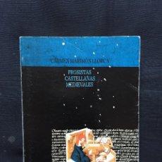 Libros de segunda mano: PROSISTAS CASTELLANAS MEDIEVALES DE CARMEN MARIMÓN LLORCA. Lote 173637944