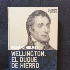 Libros de segunda mano: WELLINGTON EL DUQUE DE HIERRO DE RICHARD HOLMES. Lote 173806458