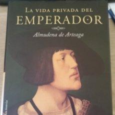 Libros de segunda mano: LA VIDA PRIVADA DEL EMPERADOR. - ARTEAGA, ALMUDENA DE.. Lote 173783357