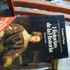 Libros de segunda mano: HISTORIAS DE LA HISTORIA/ CARLOS FISAS/ PLANETA/ TERCERA SERIE. Lote 174314150