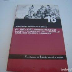 Libros de segunda mano: EL REY DEL MAESTRAZGO. Lote 174323968