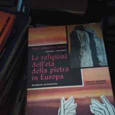 Libros de segunda mano: LE RELLIGIONI DELLE ETAT DE PIETRA IN EUROPA. EN ITALIANO. Lote 174373634