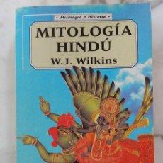 Libros de segunda mano: MITOLOGIA HINDU. W.J. WILKINS. LIBRO 1998. Lote 174441937