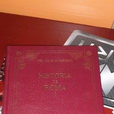 Libros de segunda mano: THEODOR MOMSEN: HISTORIA DE ROMA. Lote 174489494