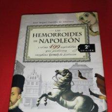 Libros de segunda mano: JOSÉ MIGUEL CARRILLO DE ALBORNOZ, LAS HEMORROIDES DE NAPOLEON. Lote 174994397