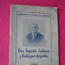Libros de segunda mano: HOMBRE DE ESPAÑA EN AMERICA SEGUNDO CADIERNO Y RODRIGUEZ ARGUELLES 1947. Lote 175107240