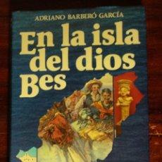 Libros de segunda mano: EN LA ISLA DEL DIOS BES - HISTORIA Y LEYENDA DE IBIZA - ADRIANO BARBERO GARCÍA - ESPASA 1984. Lote 175131243