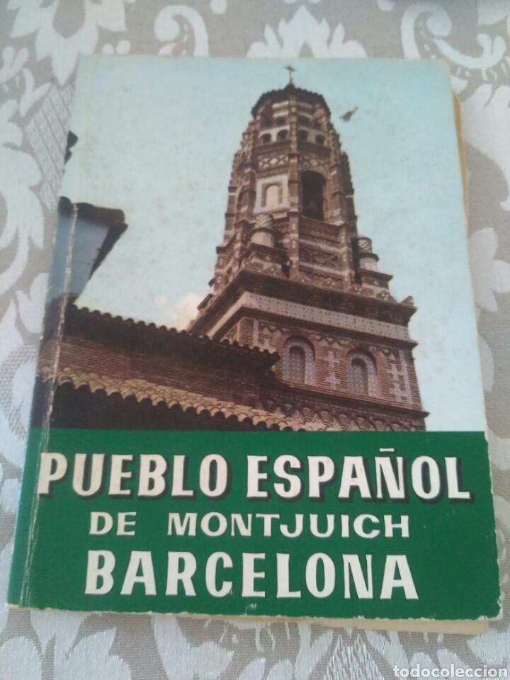 LIBRO PUEBLO ESPAÑOL DE MONTJUICH BARCELONA (Libros de Segunda Mano - Historia Antigua)