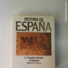 Libros de segunda mano: HISTORIA DE ESPAÑA -LA ESPAÑA ROMANA Y VISIGODA (SIGLOS III A.C.-VII D.C.) - EDITORIAL PLANETA. Lote 175406582